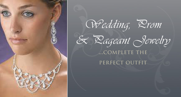 Wedding, Prom and Pageant Jewelry